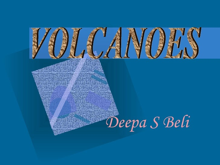 Deepa S Beli  Keerti Yadav VOLCANOES