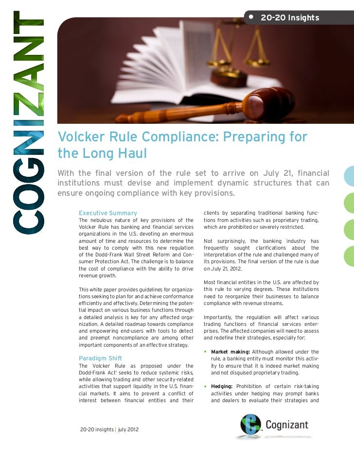 • 20-20 InsightsVolcker Rule Compliance: Preparing forthe Long HaulWith the final version of the rule set to arrive on Ju...
