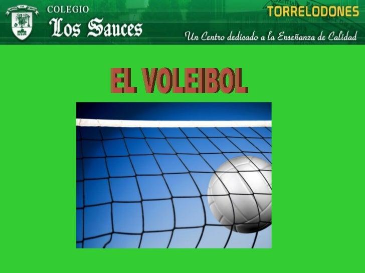 ¿QUÉ ES EL VOLEIBOL?El voleibol es un deporte dondedos equipos de 6 jugadoresse enfrentan sobre un terreno separadospor un...
