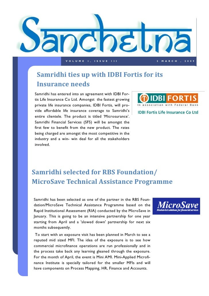 VOLUME       1,   ISSUE   1II                        2   MARCH   ,   2009      Samridhi ties up with IDBI Fortis for its  ...