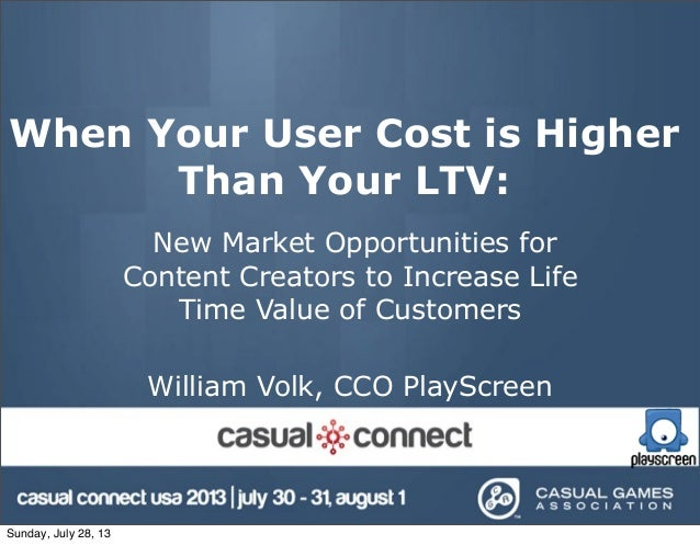 When Your User Cost is Higher Than Your LTV: New Market Opportunities for Content Creators to Increase Life Time Value of ...