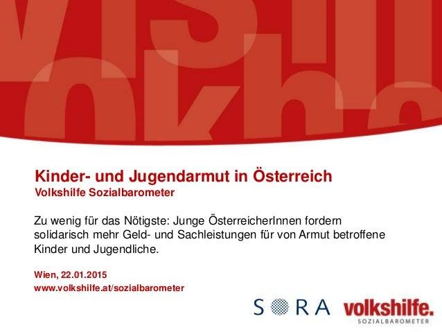 Kinder- und Jugendarmut in Österreich Volkshilfe Sozialbarometer Zu wenig für das Nötigste: Junge ÖsterreicherInnen forder...