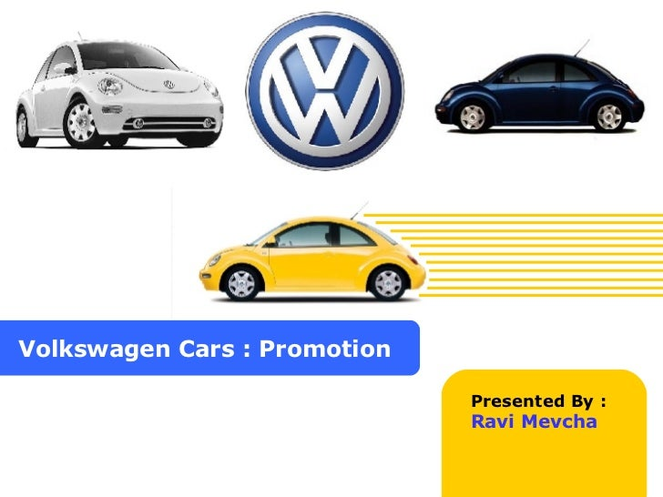Volkswagen Cars : Promotion Presented By : Ravi Mevcha