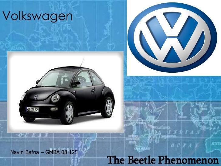 Volkswagen The Beetle Phenomenon Navin Bafna – GMBA 08 125