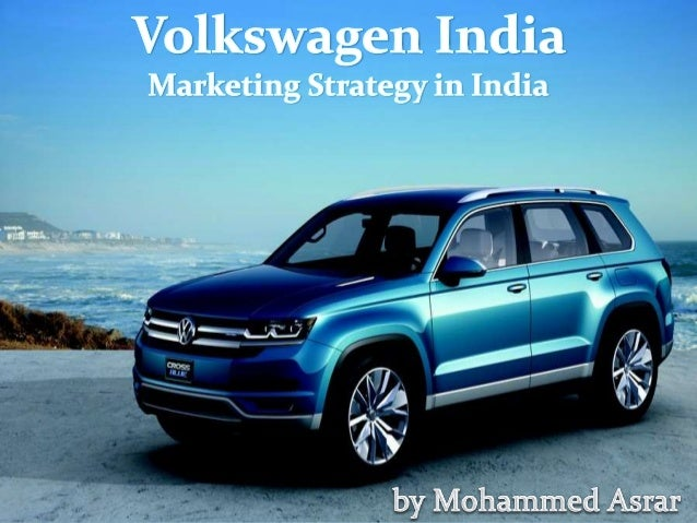 Volkswagen's Marketing Strategy in India
