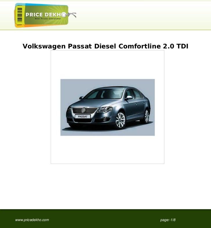 Volkswagen Passat Diesel Comfortline 2.0 TDIwww.pricedekho.com                     page:-1/8
