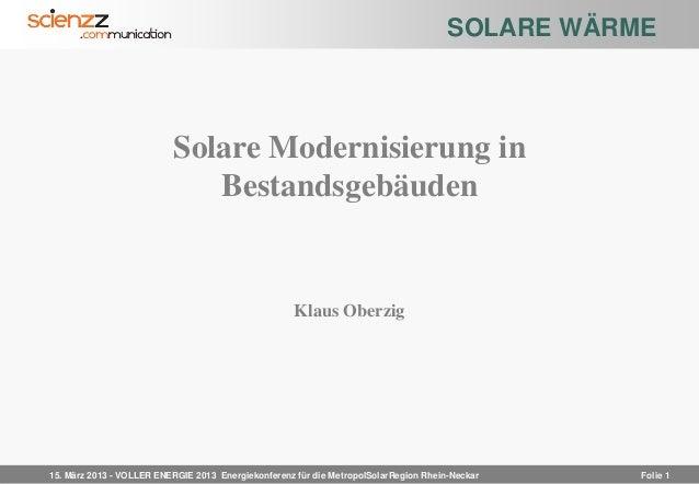 SOLARE WÄRME                          Solare Modernisierung in                             Bestandsgebäuden               ...