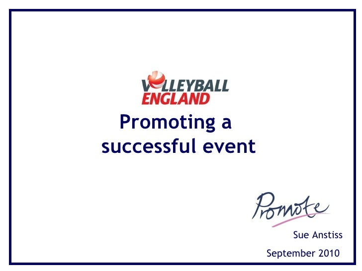 Volleyball England- Promoting an Event 11th Sept 2010