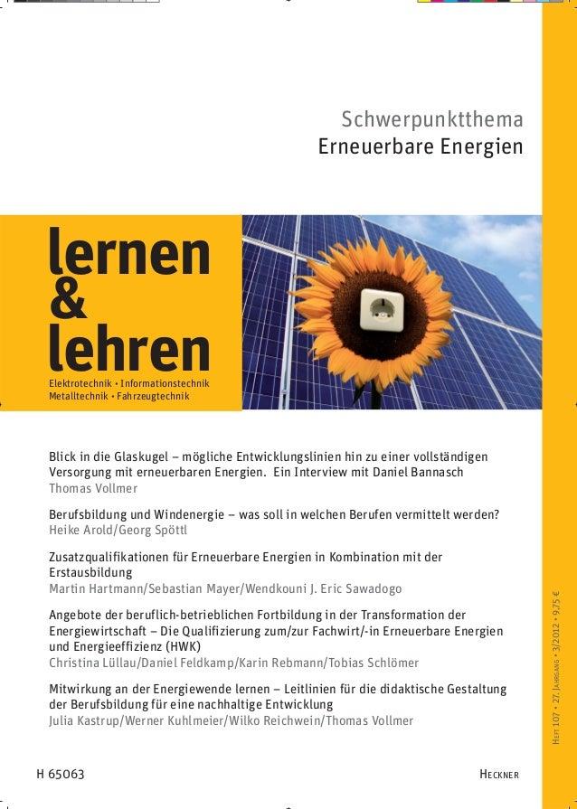 Schwerpunktthema                                                 Erneuerbare Energien lernen & lehren Elektrotechnik • Inf...