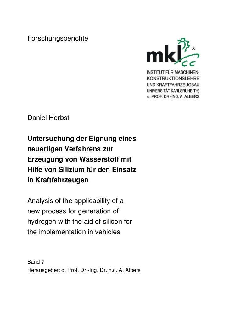 ForschungsberichteDaniel HerbstUntersuchung der Eignung einesneuartigen Verfahrens zurErzeugung von Wasserstoff mitHilfe v...