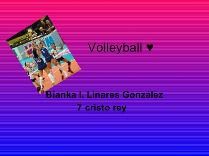 Volleyball ♥ Bianka I. Linares González 7 cristo rey