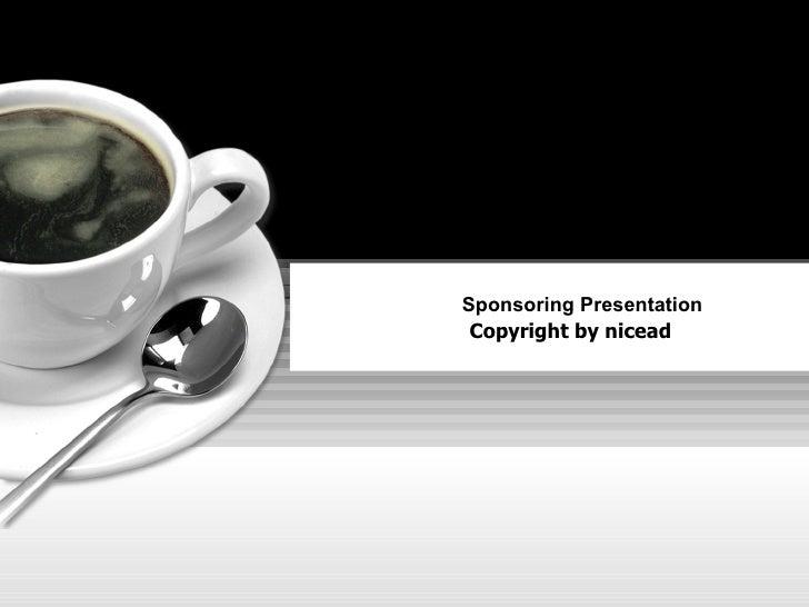 Sponsoring Presentation Copyright by nicead
