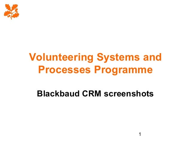 Volunteering Systems and Processes Programme Blackbaud CRM screenshots  1