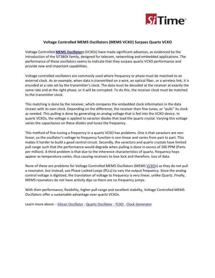 Voltage Controlled MEMS Oscillators (MEMS VCXO) Surpass Quartz VCXOVoltage Controlled MEMS Oscillators (VCXOs) have made s...