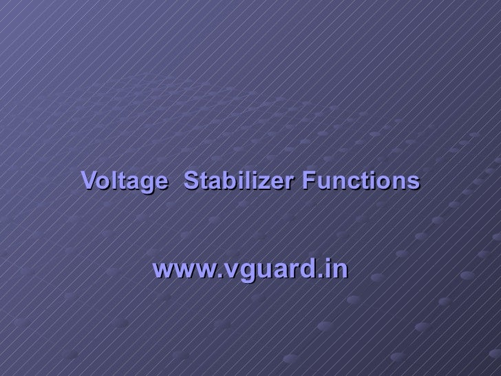 Voltage  Stabilizer Functions www.vguard.in