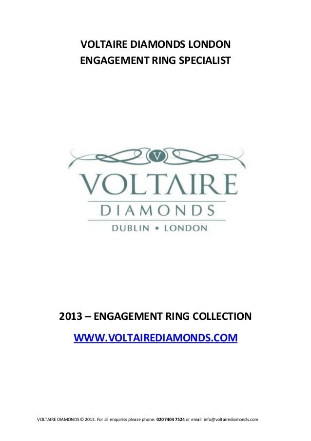 VOLTAIRE DIAMONDS LONDON                    ENGAGEMENT RING SPECIALIST          2013 – ENGAGEMENT RING COLLECTION         ...