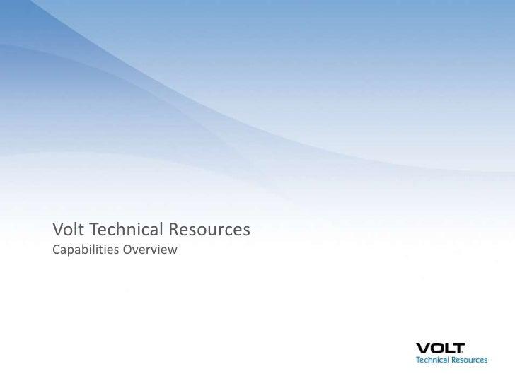 Volt Technical ResourcesCapabilities Overview<br />