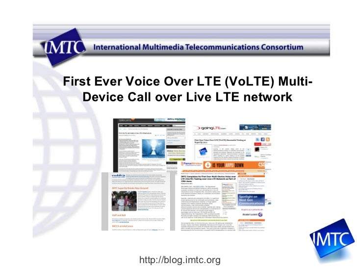 First Ever Voice Over LTE (VoLTE) Multi-Device Call over Live LTE network