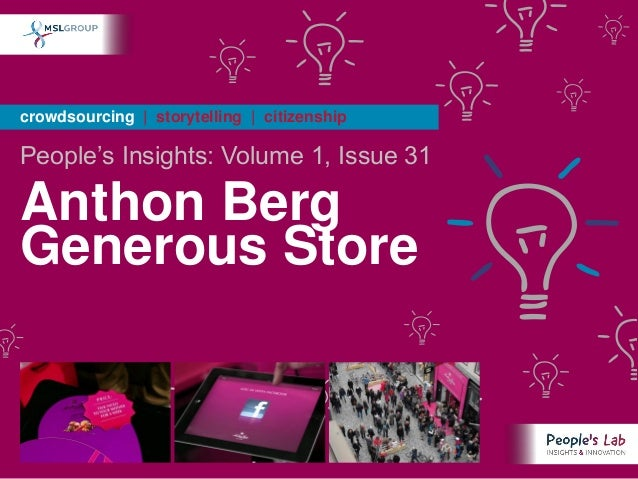 crowdsourcing | storytelling | citizenshipPeople's Insights: Volume 1, Issue 31Anthon BergGenerous Store
