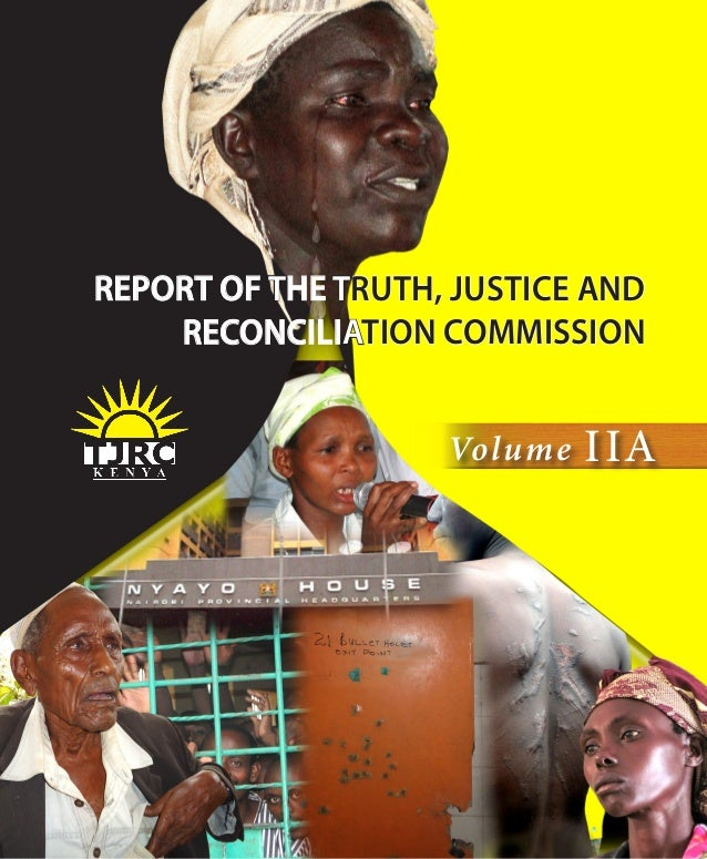 REPORT OF THE TRUTH, JUSTICE ANDRECONCILIATION COMMISSIONVolume IIA