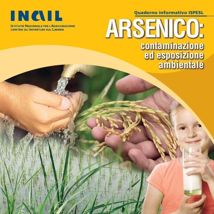 Quaderno informativo ISPESLARSENICO:    contaminazione     ed esposizione        ambientale