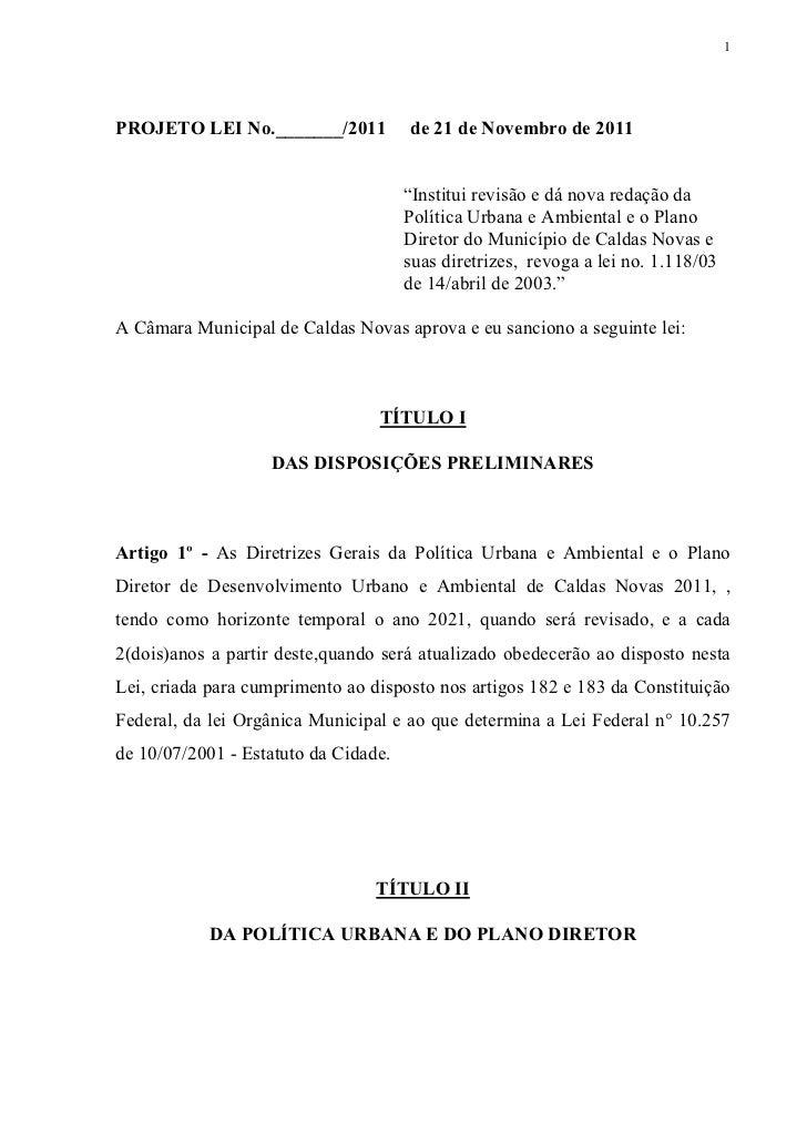 """1PROJETO LEI No._______/2011           de 21 de Novembro de 2011                                      """"Institui revisão e ..."""