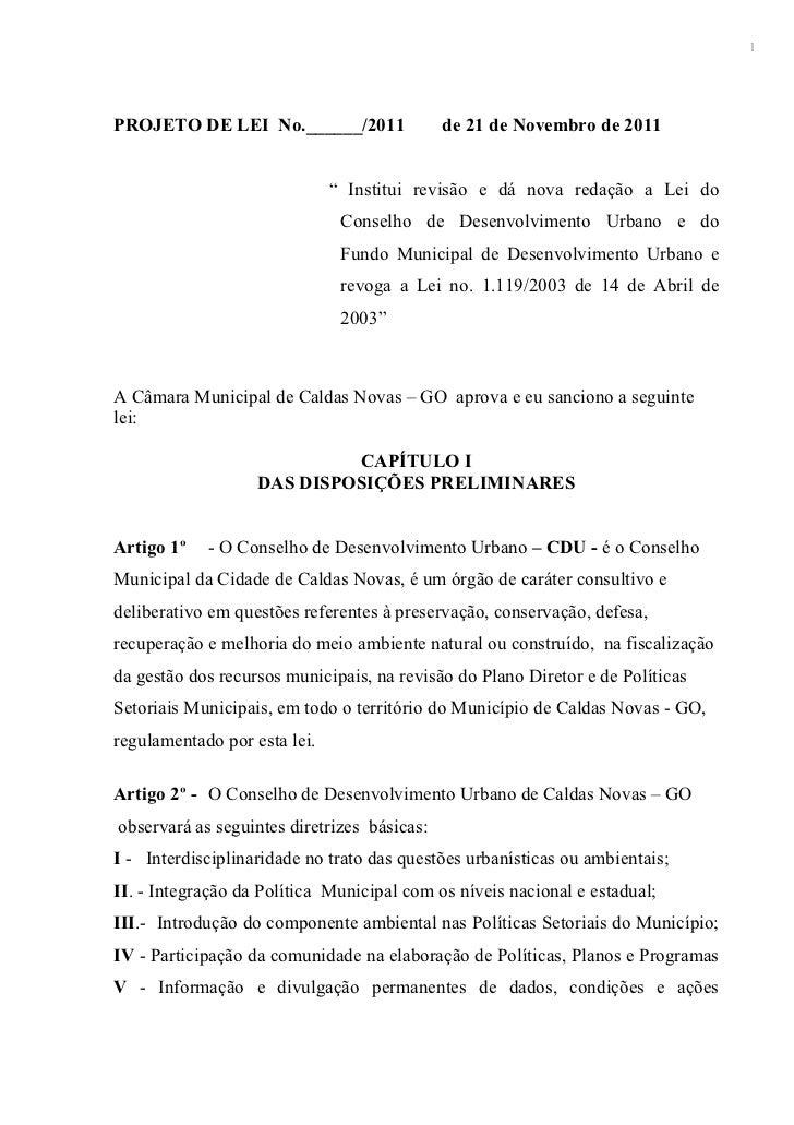 """1PROJETO DE LEI No.______/2011                de 21 de Novembro de 2011                              """" Institui revisão e ..."""