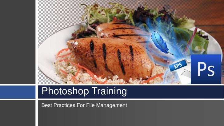 Photoshop Training Best Practices For File Management