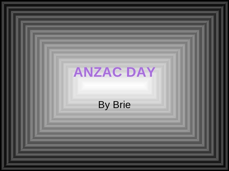 ANZAC DAY By Brie