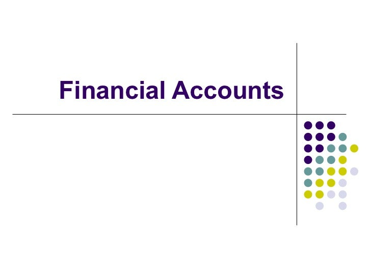 Financial Accounts