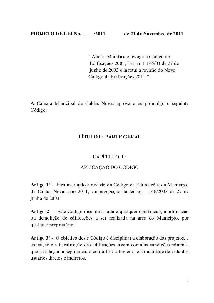 PROJETO DE LEI No._____/2011                  de 21 de Novembro de 2011                            ´´Altera, Modifica,e re...
