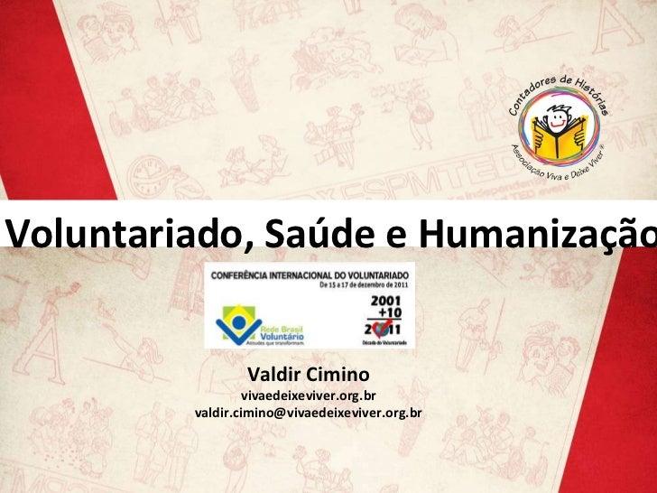 Voluntariado, Saúde e Humanização