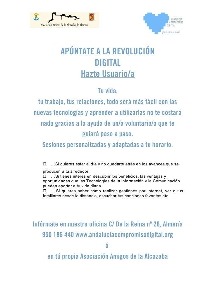 APÚNTATE A LA REVOLUCIÓN                     DIGITAL                 Hazte Usuario/a                         Tu vida, tu t...