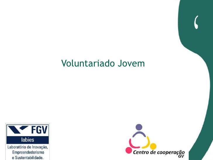 Voluntariado jovem   Ademar Bueno