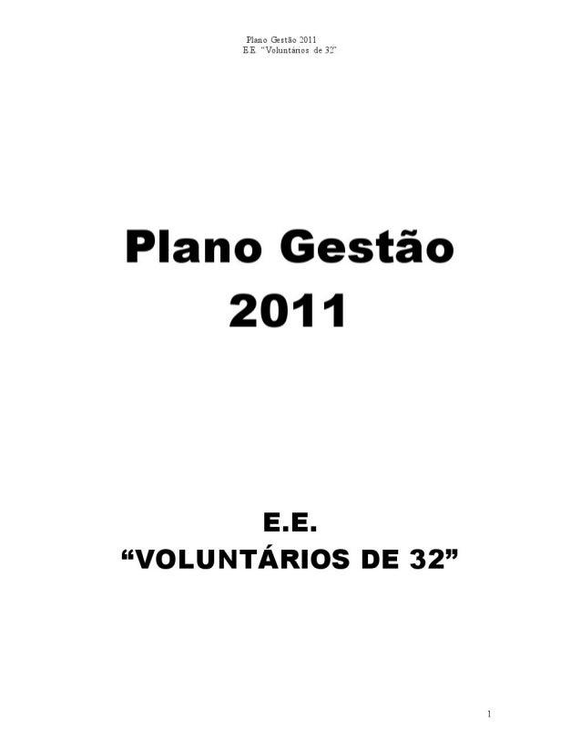 Plano Gestão EE Voluntários de 32