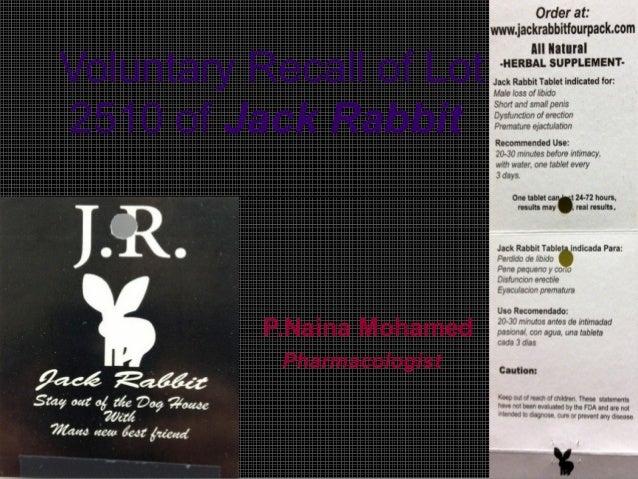Voluntary Recall of Lot 2510 of Jack Rabbit P.Naina Mohamed Pharmacologist