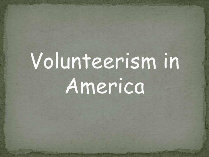 Volunteerism in   America