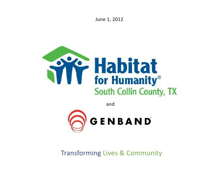 June 1, 2012              andTransforming Lives & Community
