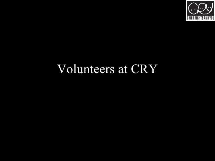 Volunteers at CRY
