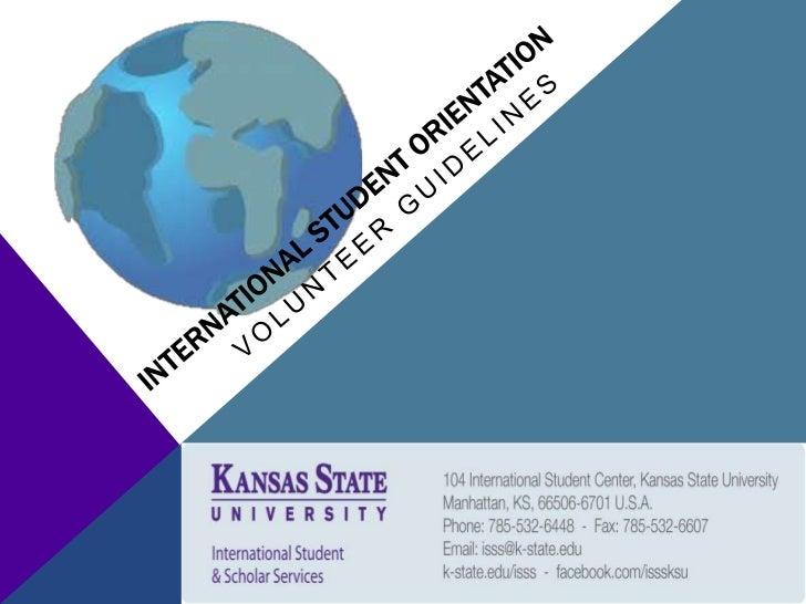 International Student Orientation<br />Volunteer Guidelines<br />