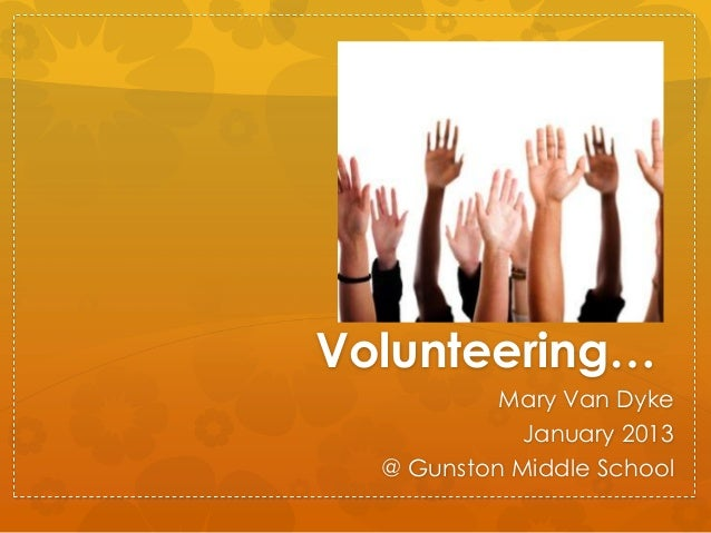 Volunteering...for Gunston Middle School Students, 2013