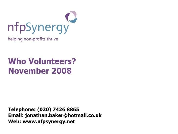 Who Volunteers? November 2008