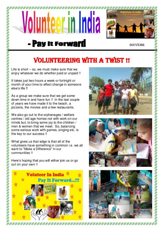 Souvenir VOLUNTEERING WITH A TWIST !! Life is short – so, we must make sure that we enjoy whatever we do whether paid or u...