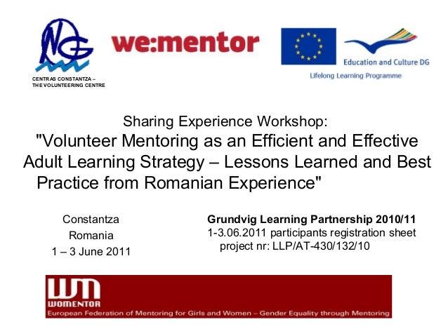 "CENTRAS CONSTANTZA – THE VOLUNTEERING CENTRE                           Sharing Experience Workshop: ""Volunteer Mentoring a..."