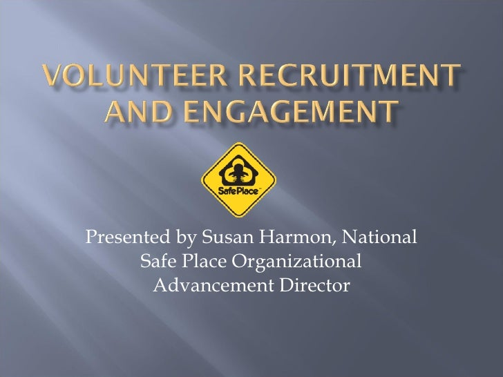 Presented by Susan Harmon, National Safe Place Organizational Advancement Director