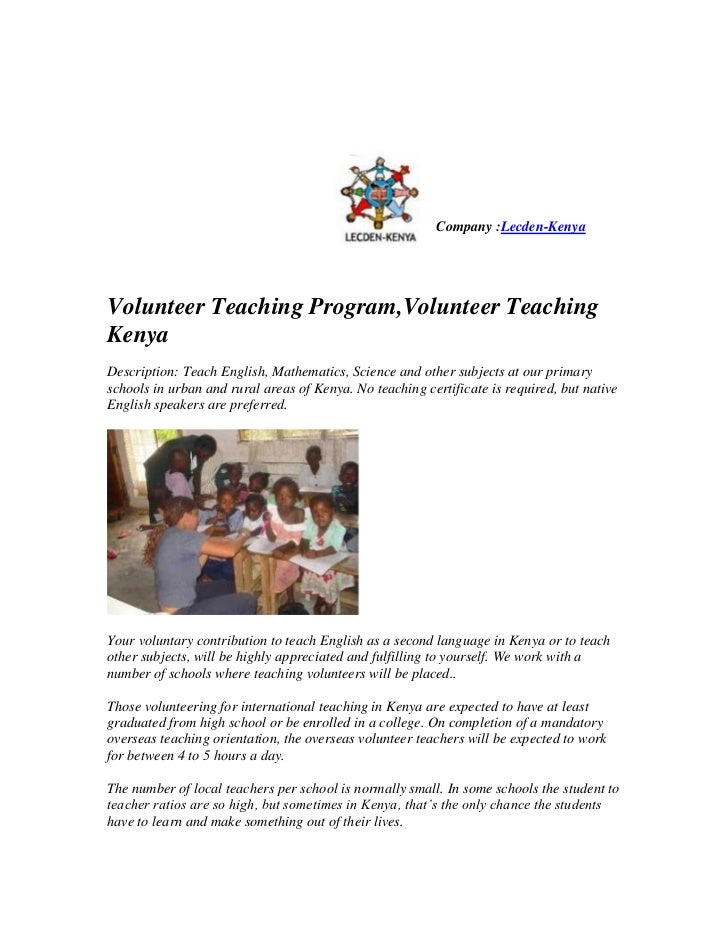 Company :Lecden-KenyaVolunteer Teaching Program,Volunteer TeachingKenyaDescription: Teach English, Mathematics, Science an...