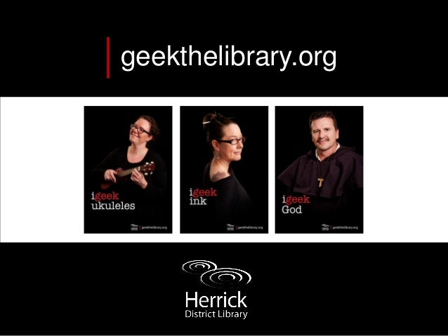 Geek the Library Volunteer Training for Herrick District Library