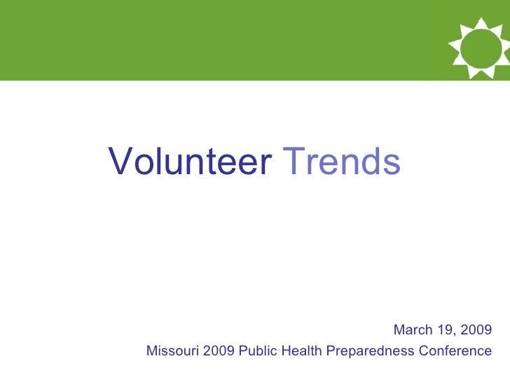 Volunteer Trends March 2009