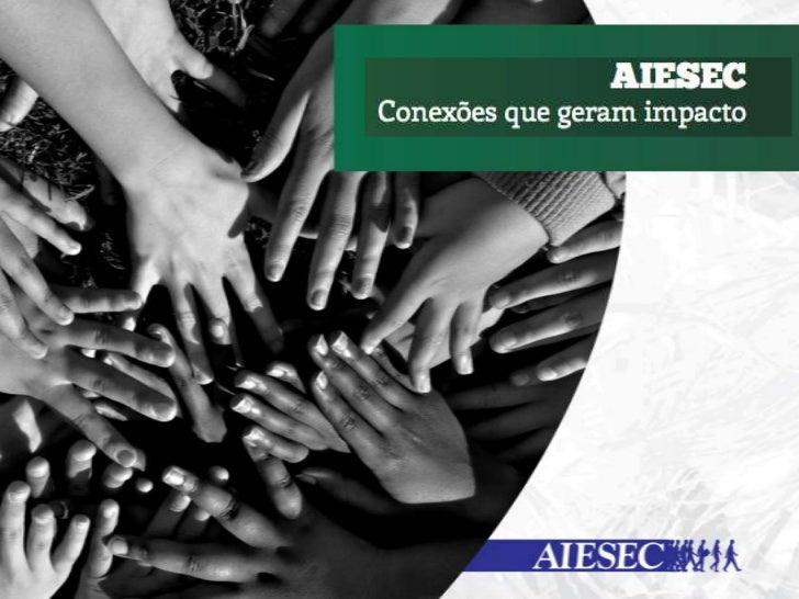 facebook.com/AIESECemFlorianopolistwitter.com/AIESECFLwww.aiesec.org.br/florianopolis