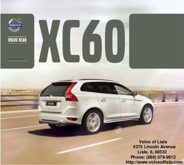 2013 volvo xc60 brochure chicago volvo dealer. Black Bedroom Furniture Sets. Home Design Ideas